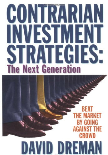 David Dreman - Contrarian Investment Strategies - Beat the Market by Going Against the Crowd