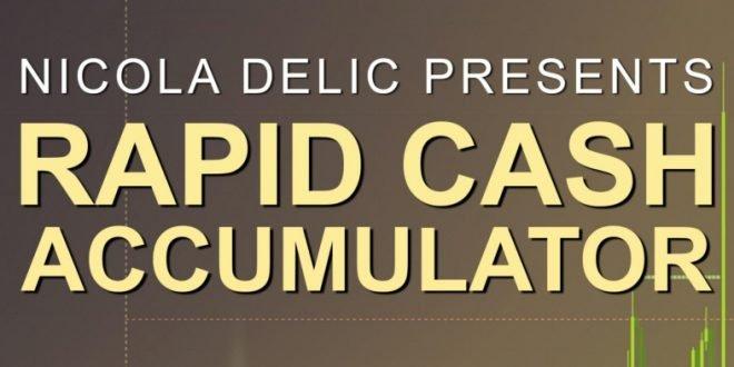 Rapid Cash Accumulator by Nicola Delic