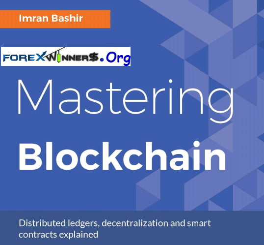 Mastering Blockchain Distributed ledgers, decentralization and smart contracts explained -