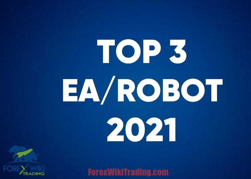 1,2,3 Best Forex Robots 2021 – Free Edition